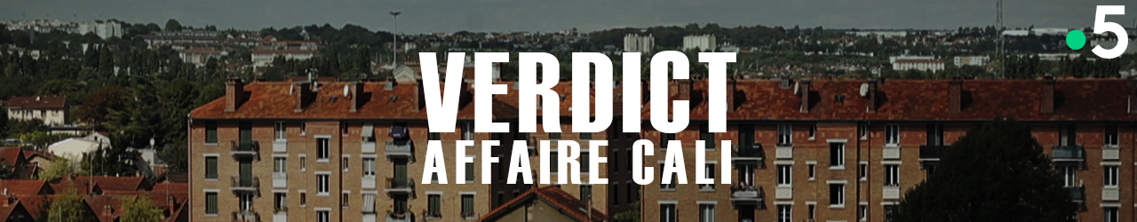 VERDICT – AFFAIRE CALIE (extraits)
