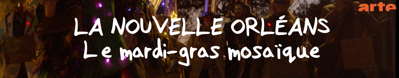 CARNAVAL, NEW ORLEANS (extraits)